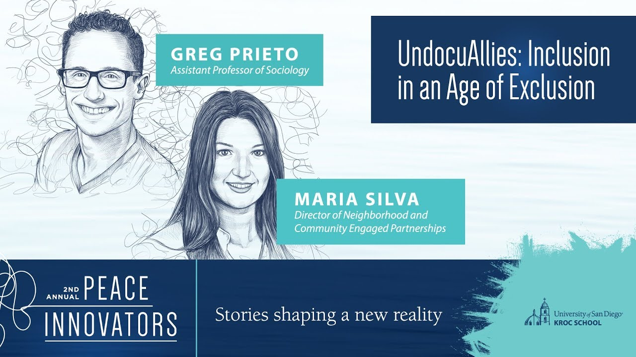 Peace Innovators 2019: UndocuAllies: Inclusion in an Age of Exclusion | Greg Prieto and Maria Silva