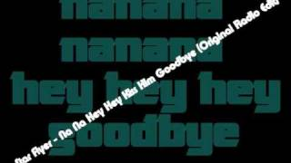 Star flyer - Na Na Hey Hey Kiss Him (Goodbye Original Radio Edit)
