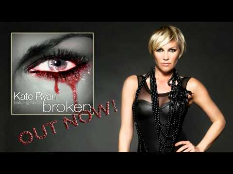 "Kate Ryan - ""Broken (feat. Narco)"" Official Radio Edit"