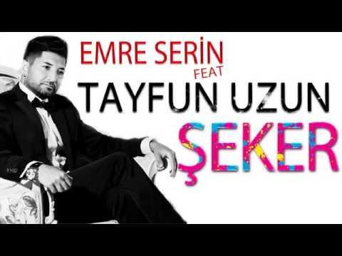 Emre Serin ft Tayfun Uzun Şeker Remix 2015