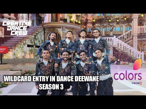 CREATIVE DANCE CREW INDIA | WILDCARD ENTRY | DANCE DEEWANE SEASON 3