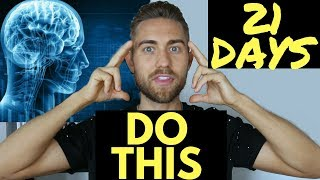 Rewire Your Brain in 21 Days for Success