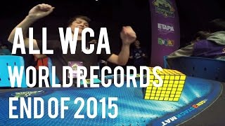 All WCA Rubik's Cube World Records End Of 2015 (Singles)