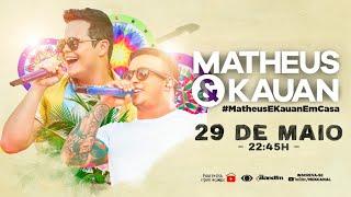Baixar Matheus & Kauan - Live #MatheusEKauanEmCasa 3 - #FiqueEmCasa e Cante #Comigo