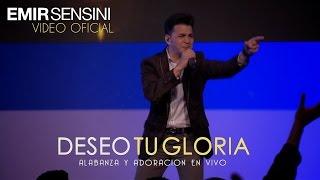 vuclip DESEO TU GLORIA - EMIR SENSINI - OFICIAL HD