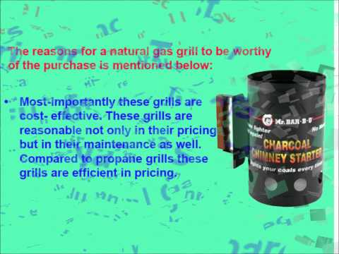 Top-Most-Reason-To-Buy-Natural-Gas-Grills.wmv