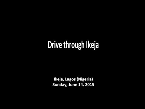 Drive through Ikeja (Lagos, Nigeria)