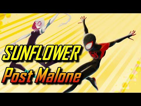 Spider-Man: Into The Spider-Verse|SUNFLOWER|AMV|