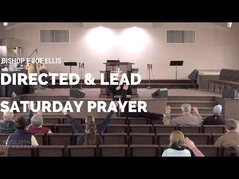 P.O.P. Bishop F. Joe Ellis/Directed & Lead Saturday Prayer  (2-25-17 7:30pm)