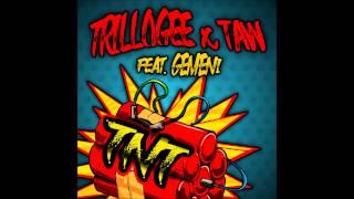 Trillogee & TAW feat  Gemeni - TNT (Radio Edit)
