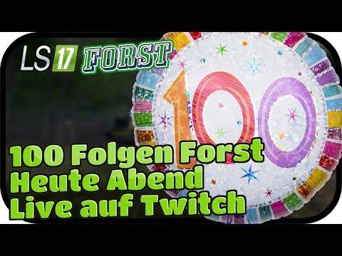 Heute Abend Live auf Twitch - LS17 FORST KYFFHÄUSER MODDED #099 ★ Lets Play Farming Simulator