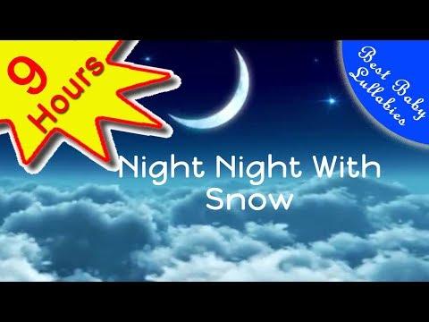 9 Hours Lullabies SUPER RELAXING BA MUSIC  Bedtime Lulla For Sweet Dreams Sleep Music Lullabies