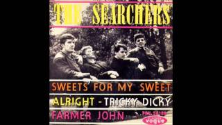 The Searchers ~ Sweets for my sweet  (HQ)