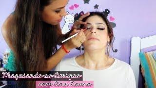 Maquiando as Amigas - com Ana Laura {Julho/13}