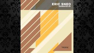Eric Sneo - All The Things She Said (Original Mix) [TRONIC]