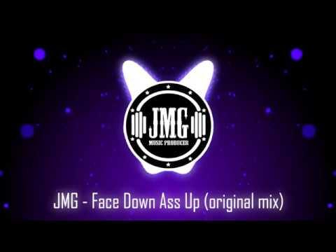 JMG - Face Down Ass Up (original mix) mp3