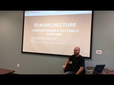 Introduction to Elm - Functional Ybor April 26th 2016