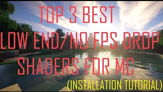Top 3 Low end/High FPS Shaders! (MC1.9/optifine/ Installation Tutorial)