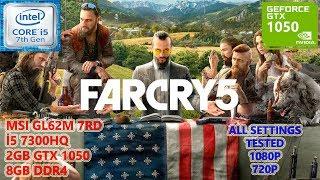 Far Cry 5 i5 7300HQ GTX 1050 8GB RAM (All Settings Tested)