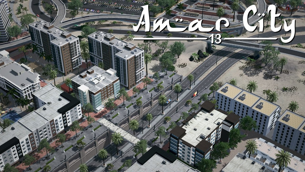 Cities Skylines Amar City Part 13 Sunken Highway