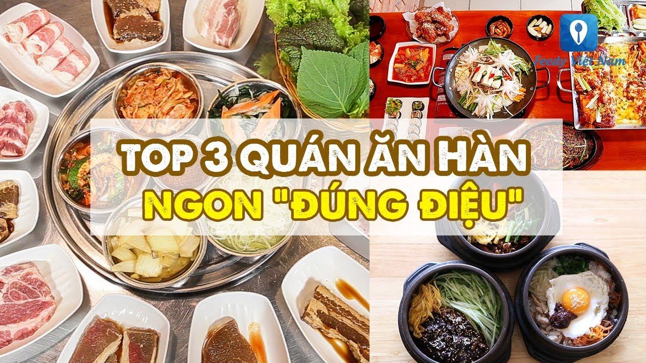 Lưu liền tay TOP 3 QUÁN ĂN HÀN ngon đúng điệu ở Hà Nội | Feedy Review