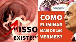 Como Eliminar Mais de 100 VERMES | Dr Lair Ribeiro