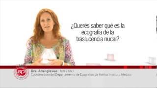Qué es una traslucencia nucal | Dra. Ana Iglesias