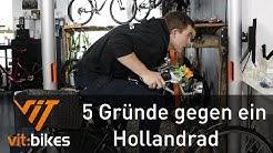 5 gründe gegen ein Hollandrad - vit:bikesTV 189