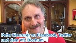 Peter Neururer (VfL Bochum) zu Facebook, Twitter und der Saisons des VfL Bochum