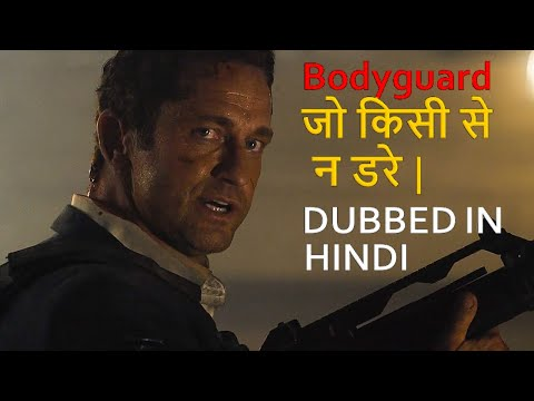 Top 10 Best Bodyguard Movies Dubbed In Hindi All Time Hit
