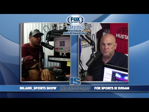 LIVE! The Inland_Sports Show Fox Sports Inland Empire 1350AM (7-11-18)