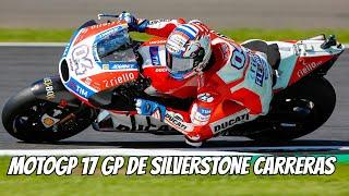 MotoGP 17 GP de Silverstone Carreras