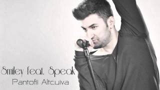 Smiley feat Speak - Pantofii Altcuiva (Official Single 2013)