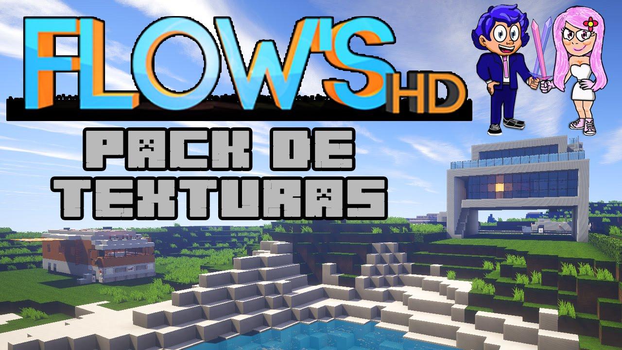 Pack de texturas flows hd for Blancana y mirote minecraft