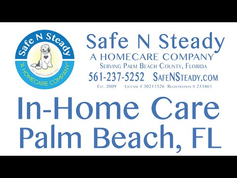 safe-n-steady,-inc---a-home-care-company---serving-all-of-palm-beach-and-broward-florida