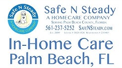 Safe N Steady, Inc - A Home Care Company - Serving All of Palm Beach And Broward Florida