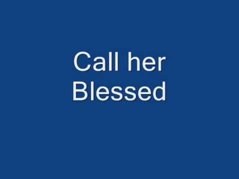 call her blessed lyrics