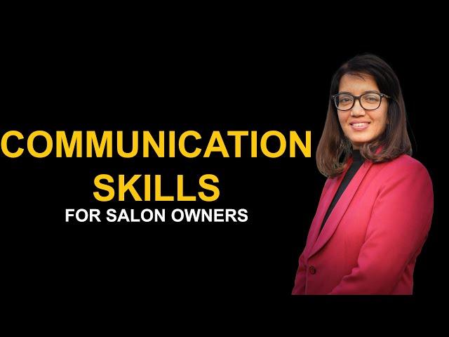 Communication skills for salon business growth | Nupur Gupta