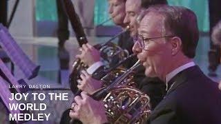 Larry Dalton - Joy to the World Medley (Live)