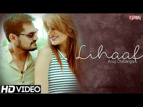 Lihaaf - Anuj Chitlangia - New Hindi Romantic Songs - Kunaal Vermaa & Rapperiya Baalam