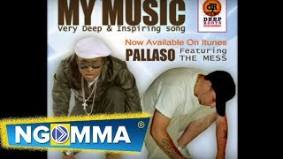 PALLASO ft THE MESS - My Music NEW Reggae/HipHop African Tears Mixtape