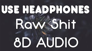 DaBaby - RAW SH!T ft. Migos (8D AUDIO)