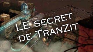 Tutoriel sur LES secrets principaux de TranZit