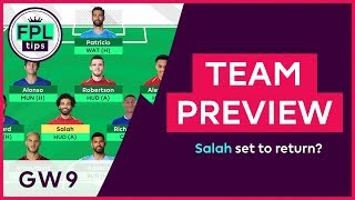 FPL TEAM SELECTION: GW9 | Salah Set to Return for Gameweek 9? Fantasy Premier League 2018/19