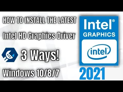 How To Properly Update & Install The Latest Intel HD Graphics Driver For Windows 10, 8, 7 - 2020