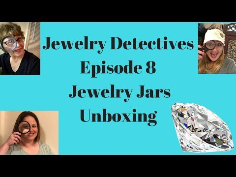 Jewelry Detectives Jewelry Jar Unboxing Episode 8