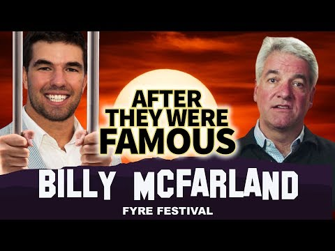 Billy McFarland of Fyre Festival | AFTER They Were Famous | Andy King is MVP Mp3