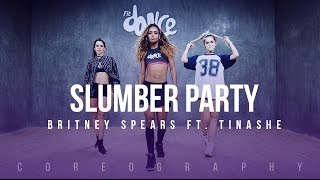 Slumber Party - Britney Spears ft. Tinashe - Coreography - FitDance Life
