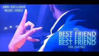 "EBK JAAYBO ""Best Friend"" 