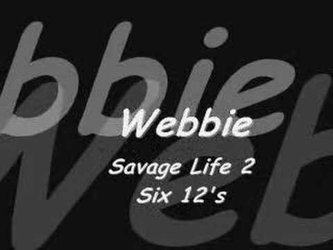 Webbie : Savage Life 2 : Six 12's
